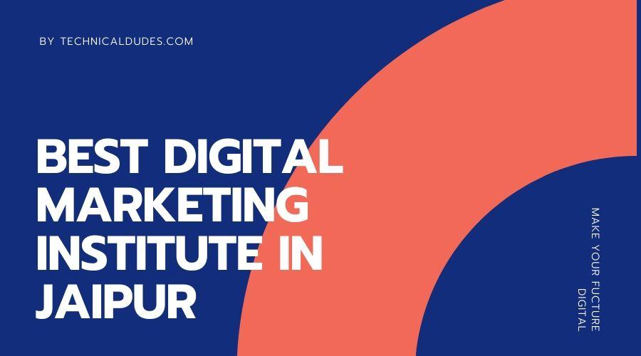Digital Marketing Institutes in Jaipur