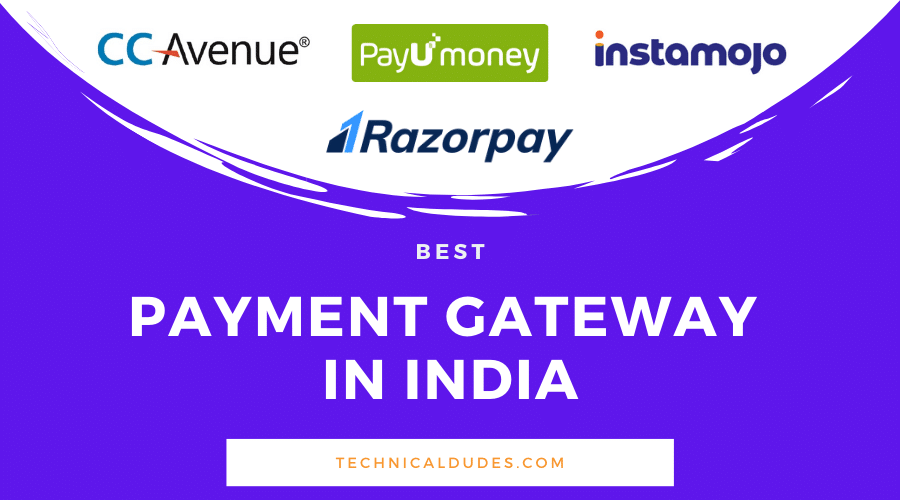 Top 10 Best Payment Gateways In India 2020 - For E-commerce Business